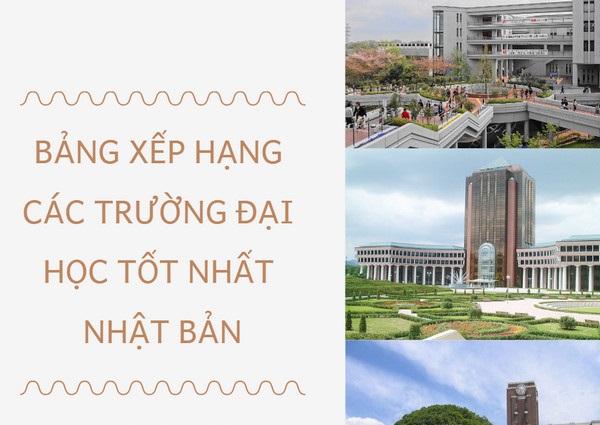 bang-xep-hang-cac-truong-dai-hoc-tot-nhat-nhat-ban-du-hoc-nhat-ban