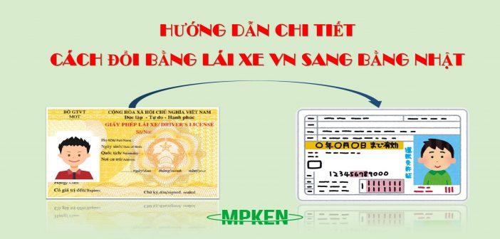 huong-dan-chi-tiet-cach-doi-bang-lai-xe-viet-nam-sang-bang-nhat-ban
