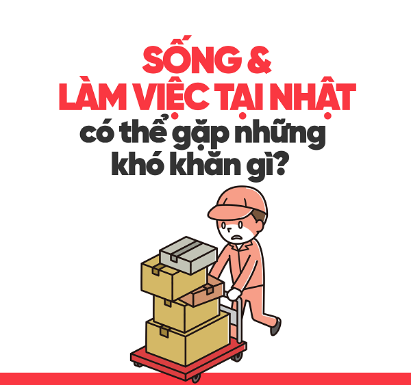 10-kho-khan-ban-se-gap-phai-khi-song-va-lam-viec-tai-nhat-ban